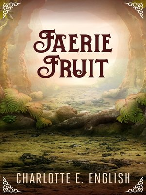cover image of Faerie Fruit